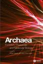 Archaea: Evolution, Physiology and Molecular Biology