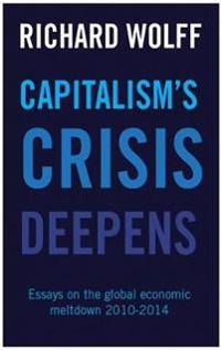 Capitalism's Crisis Deepens