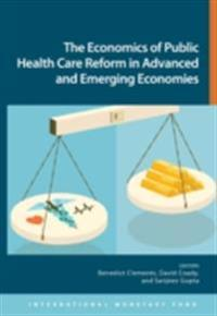 Economics of Public Health Care Reform in Advanced and Emerging Economies
