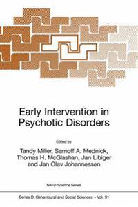 Early Intervention in Psychotic Disorders