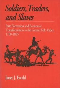 Soldiers, Traders, and Slaves