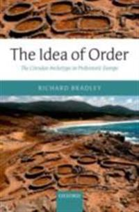 Idea of Order: The Circular Archetype in Prehistoric Europe