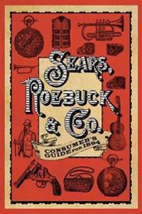 Sears, Roebuck & Co. Consumer's Guide for 1894