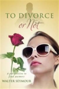 To Divorce or Not