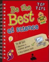 Be the Best at Science