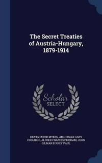 The Secret Treaties of Austria-Hungary, 1879-1914