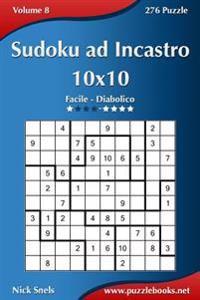 Sudoku Ad Incastro 10x10 - Da Facile a Diabolico - Volume 8 - 276 Puzzle