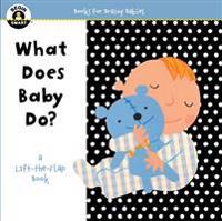 Begin Smart  What Does Baby Do?
