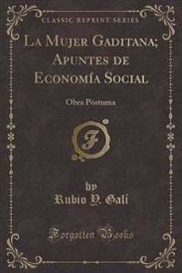 La Mujer Gaditana; Apuntes de Economia Social