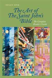 The Art of The Saint John's Bible