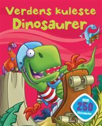 Verdens kuleste dinosaurer. Med klistremerker og spennende oppgaver