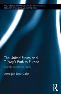 The United States and Turkey's Path to Europe