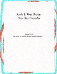 Junie B., First Grader Toothless Wonder