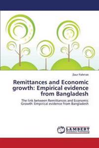 Remittances and Economic Growth