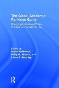 The Global Academic Rankings Game