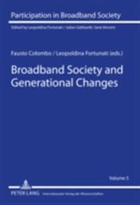 Broadband Society and Generational Changes
