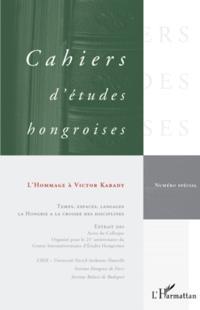 L'hommage A victor karady - temps, espaces, langages la hong