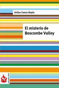 El Misterio de Boscombe Valley: (Low Cost). Edicion Limitada
