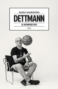 Dettmann - ja johtamisen taito