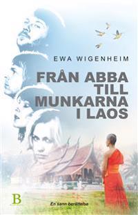 Från ABBA till munkarna i Laos