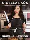 Nigellas kök : fler recept från hemmets hjärta