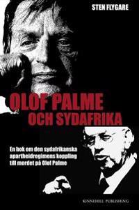 Olof Palme och Sydafrika : en bok om den sydafrikanska apartheidregimens