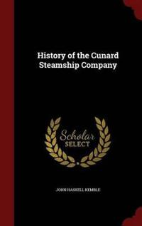 History of the Cunard Steamship Company