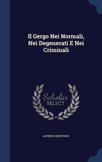 Il Gergo Nei Normali, Nei Degenerati E Nei Criminali