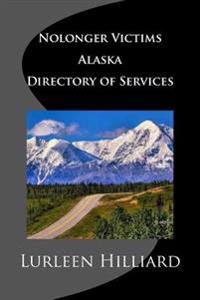 Nolonger Victims Alaska - Directory of Services