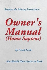 Owner's Manual (Homo Sapiens)