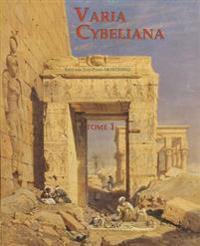 Varia Cybeliana: Tome 1