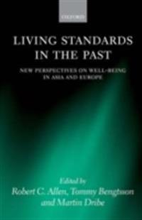 Living Standards in the Past New Perspectives on Well-Being in Asia and Europe