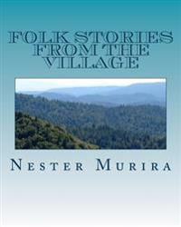Folk Stories from the Village
