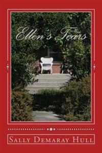 Ellen's Tears: Companion Book of Ellen's China
