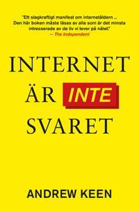 Internet är inte svaret