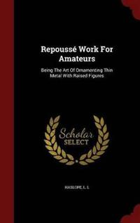 Repousse Work for Amateurs