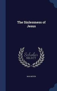 The Sinlessness of Jesus