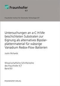 Untersuchungen an a-C:H:Me beschichteten Substraten zur Eignung als alternatives Bipolarplattenmaterial für wässrige Vanadium Redox-Flow Batterien