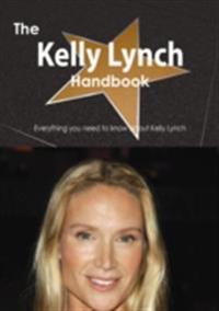 Kelly Lynch Handbook - Everything you need to know about Kelly Lynch