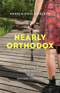 Nearly Orthodox