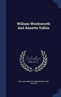 William Wordsworth and Annette Vallon