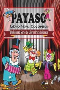 Payaso Libro Para Colorear