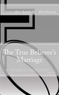 The True Believer's Marriage
