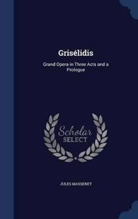 Griselidis