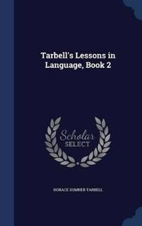 Tarbell's Lessons in Language, Book 2