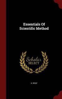 Essentials of Scientific Method