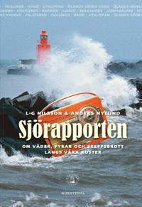Sjörapporten : om väder, fyrar och skeppsbrott längs våra kuster