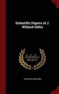Scientific Papers of J. Willard Gibbs