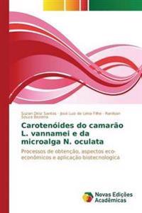 Carotenoides Do Camarao L. Vannamei E Da Microalga N. Oculata