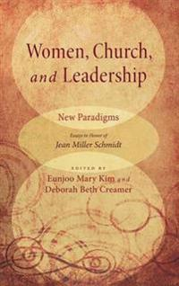 Women, Church, and Leadership